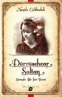 Dürrüşehvar Sultan-Sarayda Bir İnci Tanesi