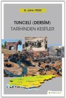 Tunceli-Dersim-Tarihinden Kesitler