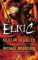 Elric-Kılıçlar ve Güller