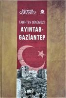 Tarihten Günümüze Ayıntab-Gaziantep