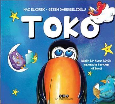 Toko: Küçük Bir Kuşun Büyük Gagasıyla Barışma Hikayesi
