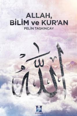 Allah Bilim ve Kur'an