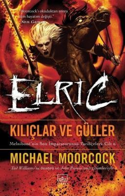 Elric-Kılıçlar ve Güller %25 indirimli Michael Moorcock