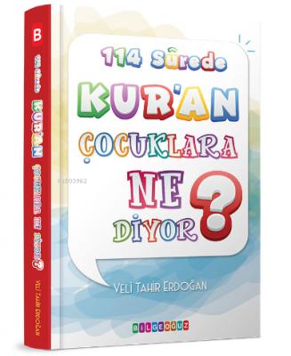 114 Surede Kur'an Çocuklara Ne Diyor? Veli Tahir Erdoğan