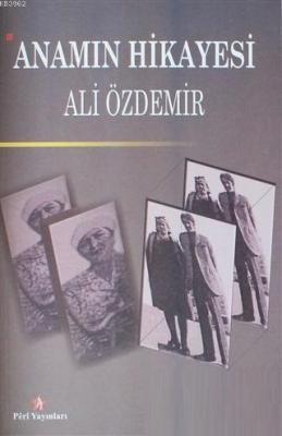 Anamın Hikayesi Ali Özdemir