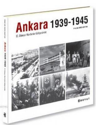 Ankara 1939-1945 Enis Kortan