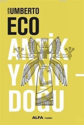 Antik Yakındoğu (Ciltli) Umberto Eco