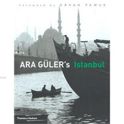 Ara Gulers Istanbul Ara Güler