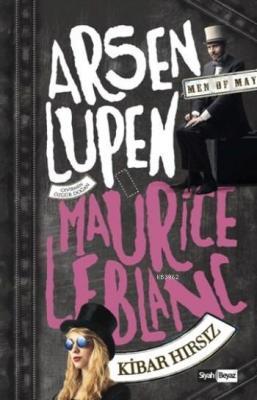 Arsen Lüpen Kibar Hırsız Maurice Leblanc