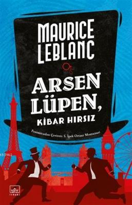 Arsen Lüpen - Kibar Hırsız Maurice Leblanc