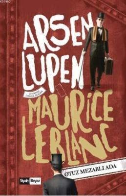 Arsen Lüpen - Otuz Mezarlı Ada Maurice Leblanc
