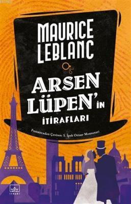 Arsen Lüpen'in İtirafları Maurice Leblanc