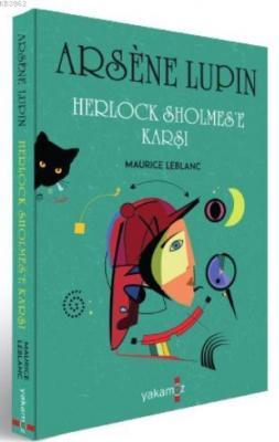 Arsene Lupin - Herlock Sholmes'e a Maurice Leblanc