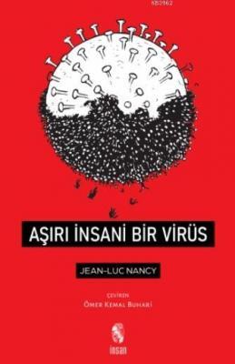 Aşırı İnsani Bir Virüs Jean Luc Nancy