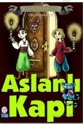 Aslanlı Kapı Erkan Karasoy