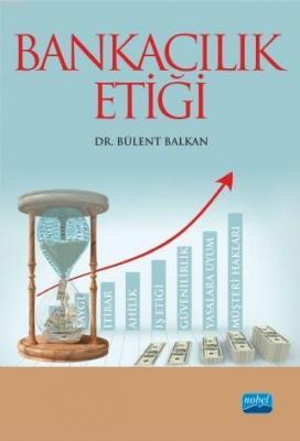 Bankacılık Etiği Bülent Balkan