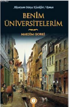 Benim Üniversitelerim Maksim Gorki