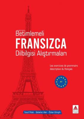 Betimlemeli Fransızca Dilbilgisi Alıştırmaları Yusuf Polat Özkan Güngö