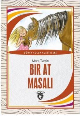 Bir At Masalı Mark Twain