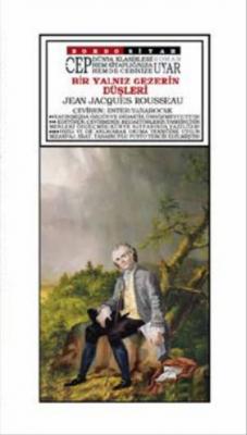Bir Yalnız Gezerin Düşleri ( Cep Boy ) Jean Jacques Rousseau