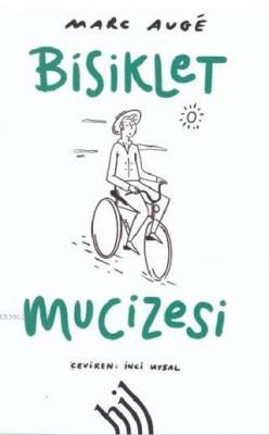 Bisiklet Mucizesi Marc Augé
