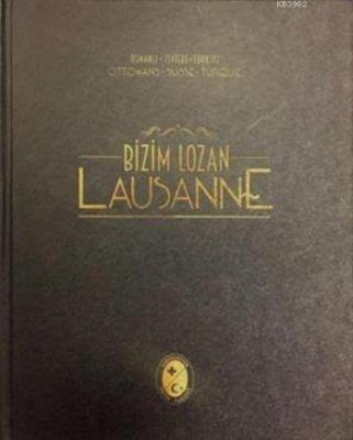 Bizim Lozan - Lausanne Kolektif