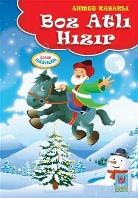Boz Atlı Hızır Ahmet Kabaklı
