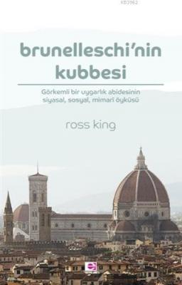 Brunelleschi'nin Kubbesi Ross King