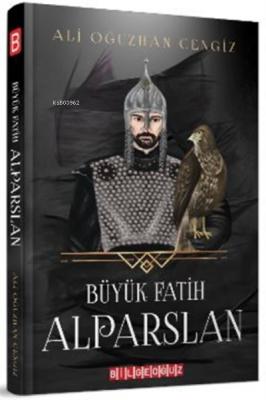 Büyük Fatih Alparslan Ali Oğuzhan Cengiz