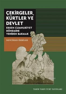 Çekirgeler Kürtler ve Devlet Nevcihan Özbilge
