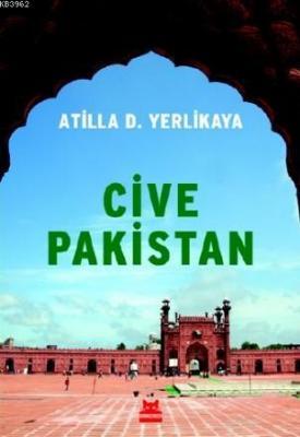 Cive Pakistan Atilla D. Yerlikaya