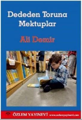 Dededen Toruna Mektuplar Ali Demir