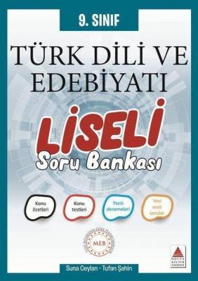 Delta Kültür Yayınları 9. Sınıf Türk Dili ve Edebiyatı Liseli Soru Ban