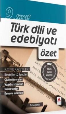 Delta Kültür Yayınları 9. Sınıf Türk Dili ve Edebiyatı Özet Delta Kült