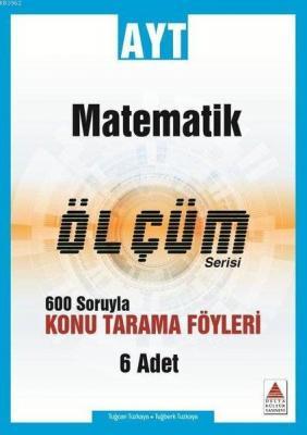 Delta Kültür Yayınları AYT Matematik Ölçüm Serisi Konu Tarama Föyleri