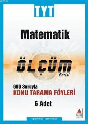 Delta Kültür Yayınları TYT Matematik Ölçüm Serisi Konu Tarama Föyleri