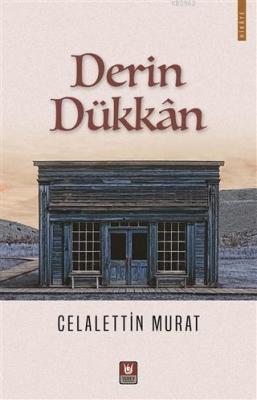 Derin Dükkan Celâlettin Murat
