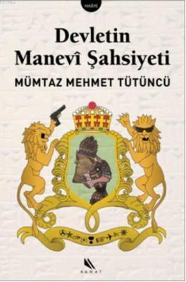 Devletin Manevi Şahsiyeti Mümtaz Mehmet Tütüncü
