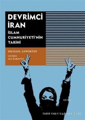 Devrimci İran Michael Axworty
