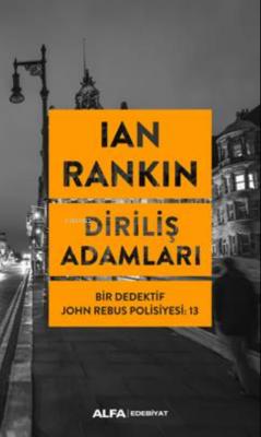 Diriliş Adamları Ian Rankin