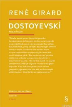 Dostoyevski Yeraltı İnsanı Rene Girard