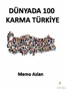 Dünyada 100 Karma Türkiye Memo Aslan