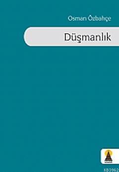 Düşmanlık Osman Özbahçe