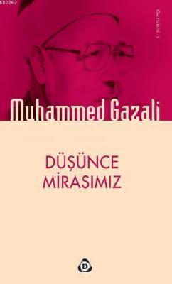 Düşünce Mirasımız Muhammed Gazali