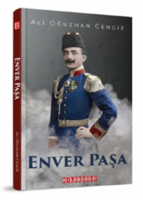 Enver Paşa Ali Oğuzhan Cengiz
