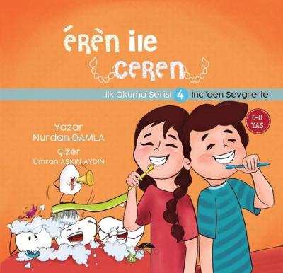 Eren ile Ceren İlk Okuma Serisi 4 - İnci'den Sevgilerle Nurdan Damla
