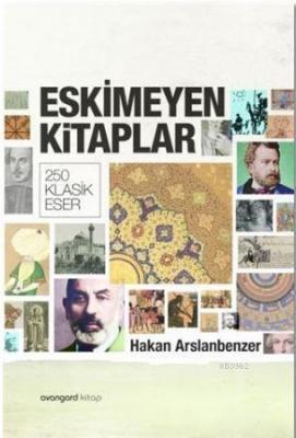 Eskimeyen Kitaplar Hakan Arslanbenzer