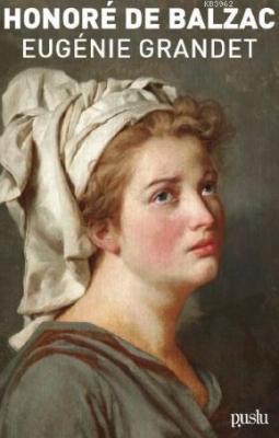 Eugénıe Grandet Honore De Balzac