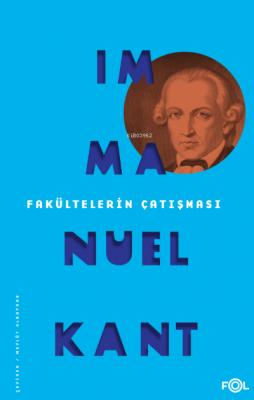 Fakültelerin Çatışması Immanuel Kant