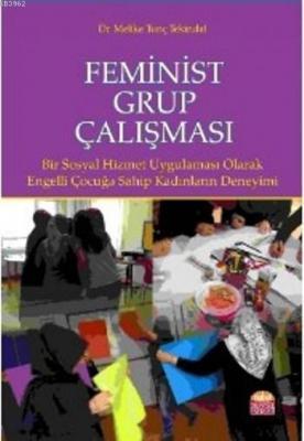 Feminist Grup Çalışması Melike Tunç Tekindal